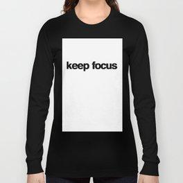 KEEP FOCUS Long Sleeve T-shirt