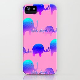 We Are Family - Elephants iPhone Case