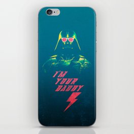 I'm Your Daddy iPhone Skin
