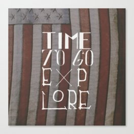 Time To Go Explore Canvas Print