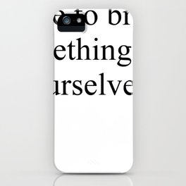 Something better iPhone Case