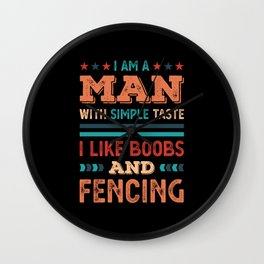 Funny Man who likes Boobs and Fencing Gift Wall Clock