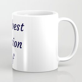 BE THE BEST VERSION OF YOU Coffee Mug