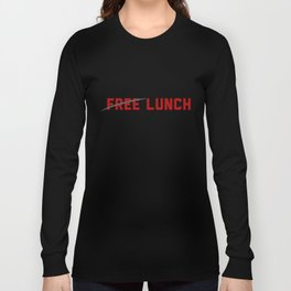 FREE LUNCH 3 Long Sleeve T-shirt