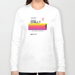 VHS and Chill Long Sleeve T-shirt
