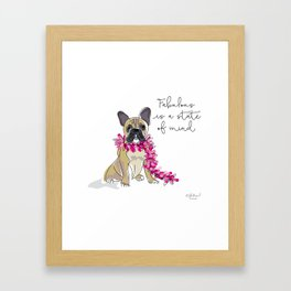 Fabulous is a state of mind Framed Art Print