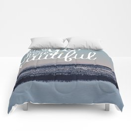 Let's Go Somewhere Beautiful Comforters