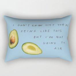 i'm not going to ask Rectangular Pillow