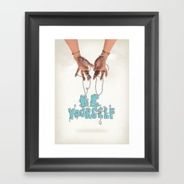 Be Yourself Framed Art Print