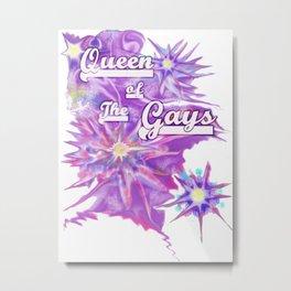 Queen of the Gays Metal Print