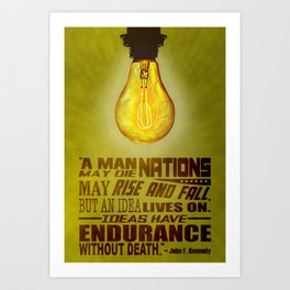 Idea JFK Quote Art Print