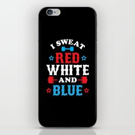 I Sweat Red, White And Blue iPhone Skin