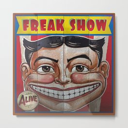 Freak Show- Funny Face Metal Print