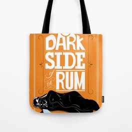 come to the dark side we have parties Tote Bag