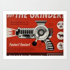The Grinder (Ad) Art Print
