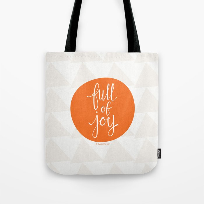 full of joy Tote Bag by radowl