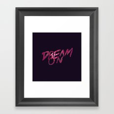 Dream On Framed Art Print
