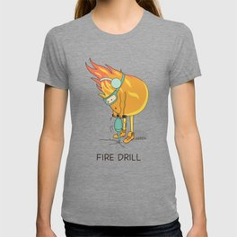 Fire Drill T-shirt