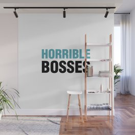 Horrible Bosses Wall Mural