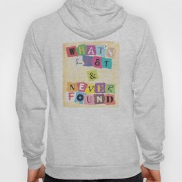 What's Lost & Never Found Hoody