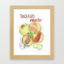 Taquero Mucho Framed Art Print