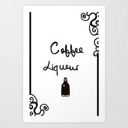 Coffee Liqueur Art Print