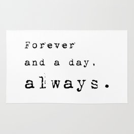 Forever and a day, always - Lyrics collection Rug