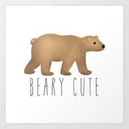 Beary Cute Art Print