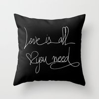 all you need is love Throw Pillows featuring Love is all you need by LebensART