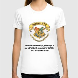 Anything FOR Hogwarts T-shirt