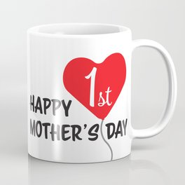 Happy First Mother's day Red Heart Balloon Coffee Mug