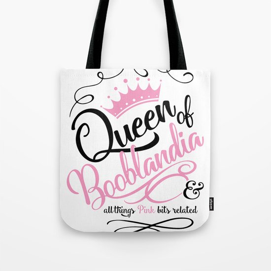 Naughty Queen of Booblandia Tote Bag