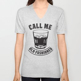 """Whiskey Drink / Whisky On The Rocks Design """"Call Me Old Fashioned"""" For Bourbon And Whiskey Drinkers Unisex V-Neck"""