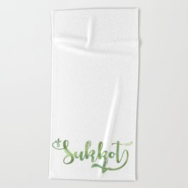 Have a Happy Sukkot Beach Towel
