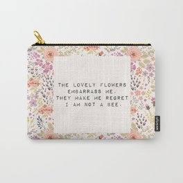 The lovely flowers embarrass me - E. Dickinson Collection Carry-All Pouch