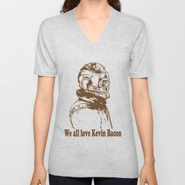 We are in love with Kevin Bacon Unisex V-Neck