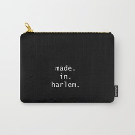 made in harlem  Carry-All Pouch