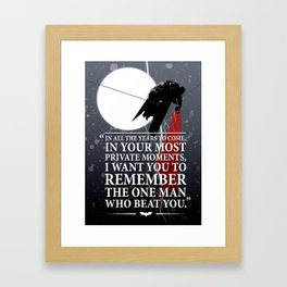 The One Man Who Beat You Framed Art Print