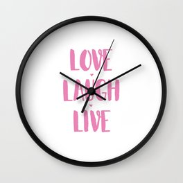 Love.Laugh.Live Wall Clock