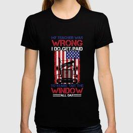 American Truck Driver Teacher Wrong Stare Window T-shirt