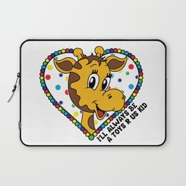 I'll always be a Toys R Us kid! Laptop Sleeve