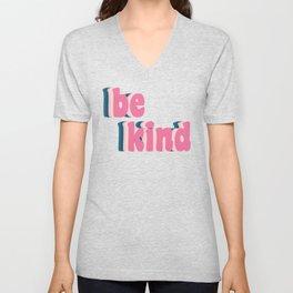 Be Kind Inspirational Anti-Bullying Typography Unisex V-Neck