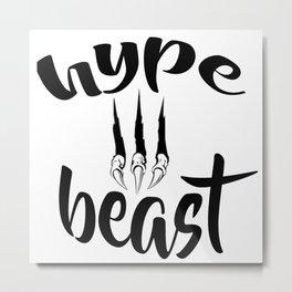 Hype Beast Metal Print