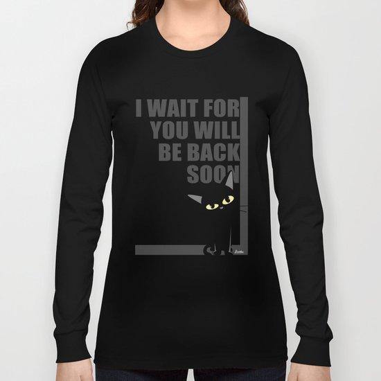 I wait for you Long Sleeve T-shirt