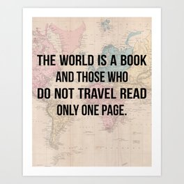 Travel Quote Map Design Art Print