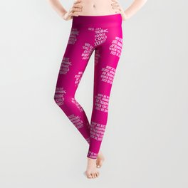 Why Be Racist, Sexist, Homophobic, or Transphobic When You Could Just Be Quiet? (Pink) Leggings
