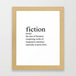 Fiction Definition (Black on White) Framed Art Print