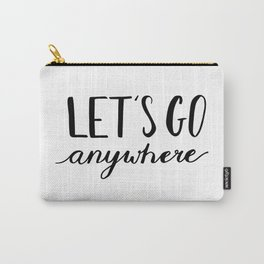 Travel, Adventure gifts - Let's go anywhere Carry-All Pouch