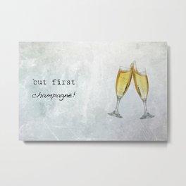 Champagne! Metal Print