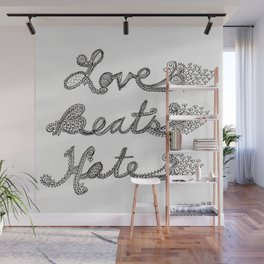 Love Beats Hate Wall Mural